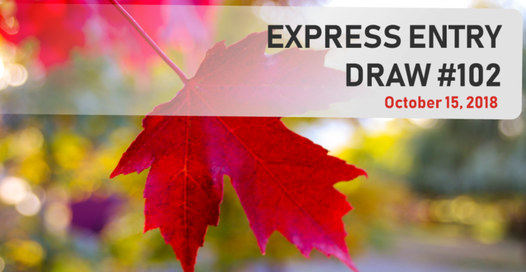 Express Entry draw October 15, 2018 - Expressway Immigration