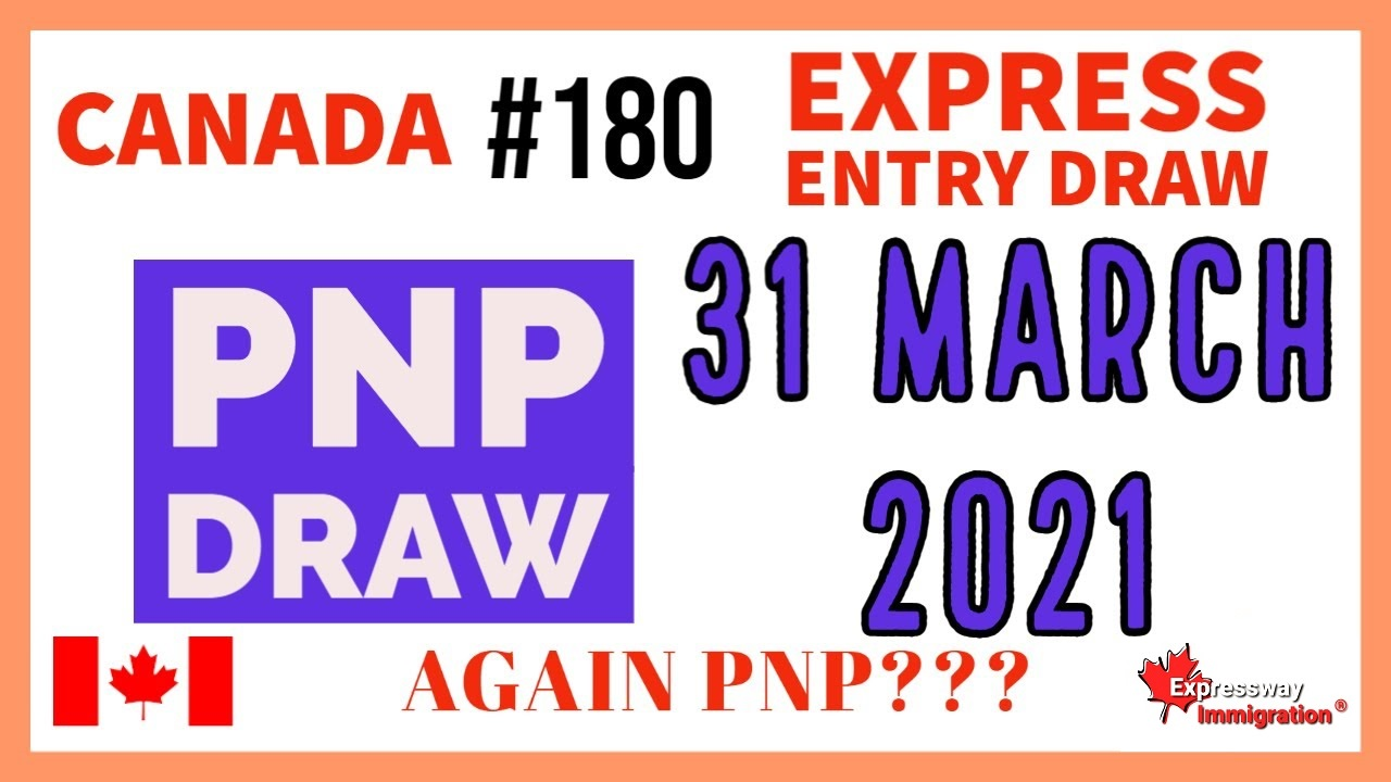 Express Entry Draw #180